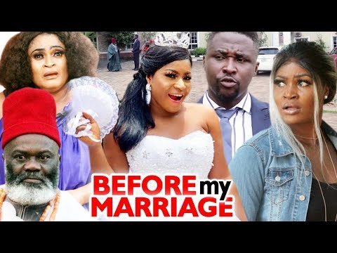 Before My Marriage Season 5&6 -  Destiny Etico & Onny Micheal 2019 Latest Nigerian Nollywood Movie