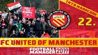 Football Manager 2019 PL | FC United of Manchester (Tryb HC) #22