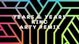 Thumbnail for Years & Years — King (Arty Remix)