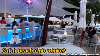 Choeng Thale Thailand  city images : Catch beach club phuket surin beach ภูเก็ต Review Thailand รีวิว แผนที่