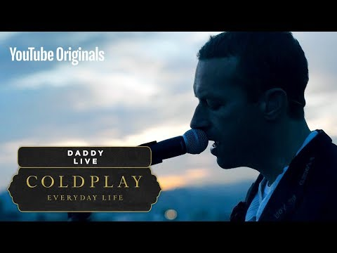 Coldplay - Daddy (Live in Jordan)