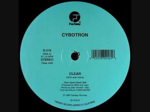Cybotron - Clear (Original 1983 Mix)