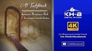 Video At-Tadzkirah - Bab Proses Kematian, Kemana Perginya Roh dan Bagaimana Setelah Keluar dari Tubuh MP3, 3GP, MP4, WEBM, AVI, FLV Desember 2018