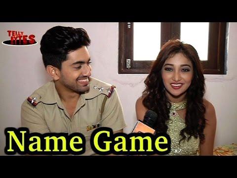 Name Game with Zain and Nalini aka Neil and Riya !