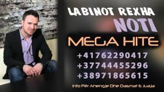 Labinot Rexha NOTI - Kanga E Veles (Mega Hit)