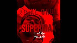 Ag Al Ghul - Supamax (prod. By Agallah)