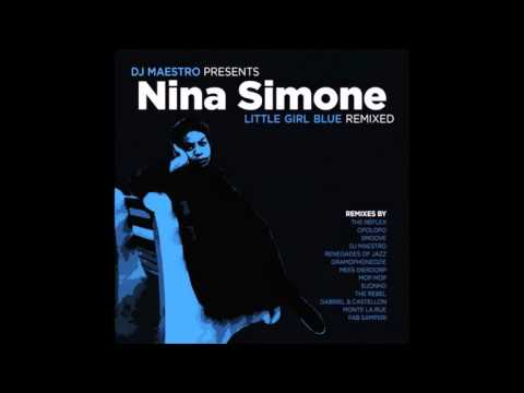 Nina Simone - Little Blue Girl (Maestro Remix)