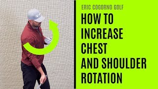 How To Increase Chest And Shoulder Rotation In Your Golf Swing