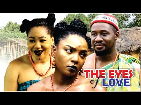 The Eyes Of Love Season 2  - 2016 Latest Nigerian Nollywood Movie