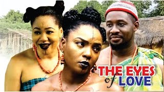 The Eyes Of Love Season 2 - Nollywood Movie