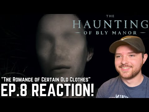 """The Haunting of Bly Manor Episode 8 Reaction! - """"The Romance of Certain Old Clothes"""""""