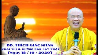 ĐĐ. Thích Giác Nhàn Khai Thị và Hướng Dẫn Cách Lạy Phật