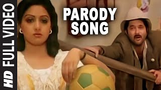 Parody Song [Full Song] | Mr. India | Anil Kapoor, Sridevi Video