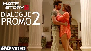 Hate Story 2 - Dialogue Promo 2