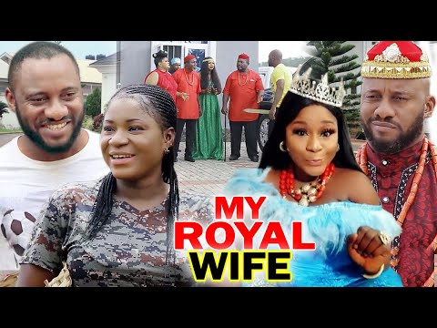 My Royal Wife Complete Season 1 & 2 - Destiny Etiko/ Yul Edochie 2020 Latest Nigerian Movie