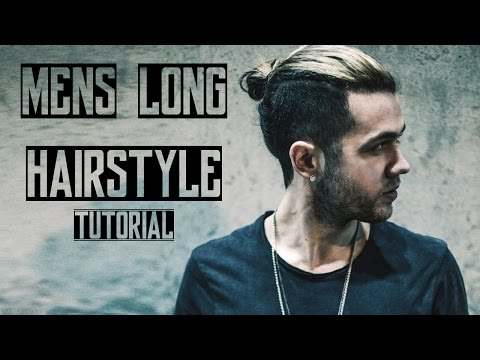 Mens Long Hair Style 2016 | Tutorial | Quiff & Man Bun