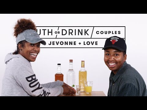 Couples Play Truth or Drink (Jevonne + Love)