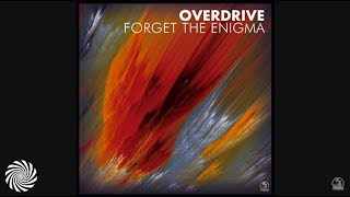 Download Lagu Overdrive - Forget The Enigma Mp3