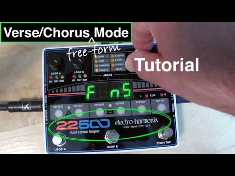 22500 EHX Looper VERSE / CHORUS MODE I /free-form