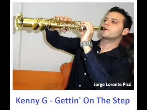 Kenny G Gettin on the Step