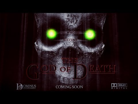 The God Of Death Official Trailer 2017