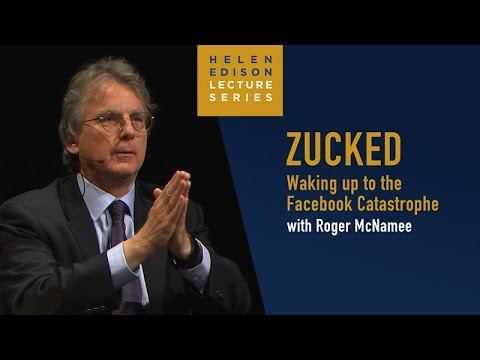 """Zucked"" with Roger McNamee – University of California Television, Helen Edison Lecture Series"
