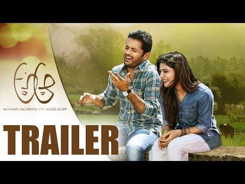 A Aa Official Trailer HD - Nitin, Samantha, Anupama Parameshwaran