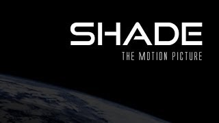SHADE - the motion picture