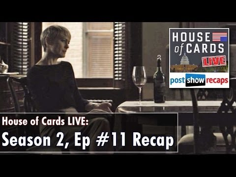 HOUSE OF CARDS Season 2, Episode 11 Review   Chapter 24 Recap