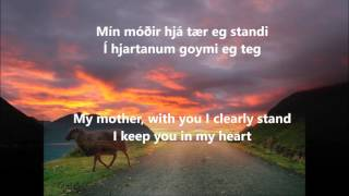 Eivør Pálsdóttir - Mín Móðir (Live Version) Beautiful Norse song by Eivør sung in Faroese, the live version which I find even more beautiful. Lyrics in English ...