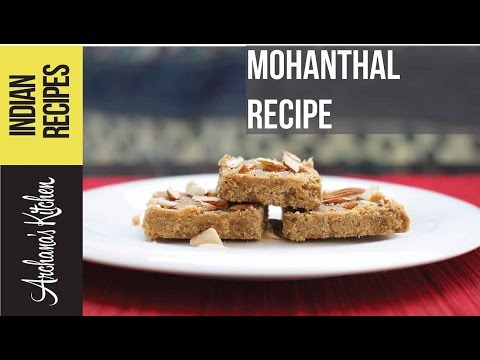 Mohanthal Recipe (A Traditional Gujarati Sweet) by Archana's Kitchen