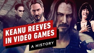 A History of Keanu Reeves in Video Games by IGN