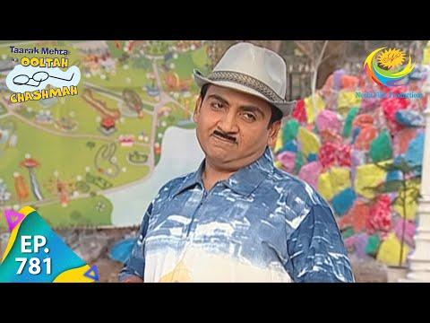 Taarak Mehta Ka Ooltah Chashmah - Episode 781 - Full Episode