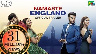 Video Namaste England | Official Trailer | Arjun Kapoor, Parineeti Chopra | Vipul Amrutlal Shah | Oct 19 MP3, 3GP, MP4, WEBM, AVI, FLV Desember 2018