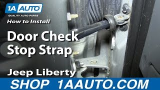 How To Install Replace Door Check Stop Strap 2002-06 Jeep Liberty