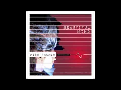 Miss Palmer - Beautiful Mind (Audio)