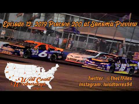 West Coast Wednesday (Episode 12): 2019 Procore 200 at Sonoma Preview