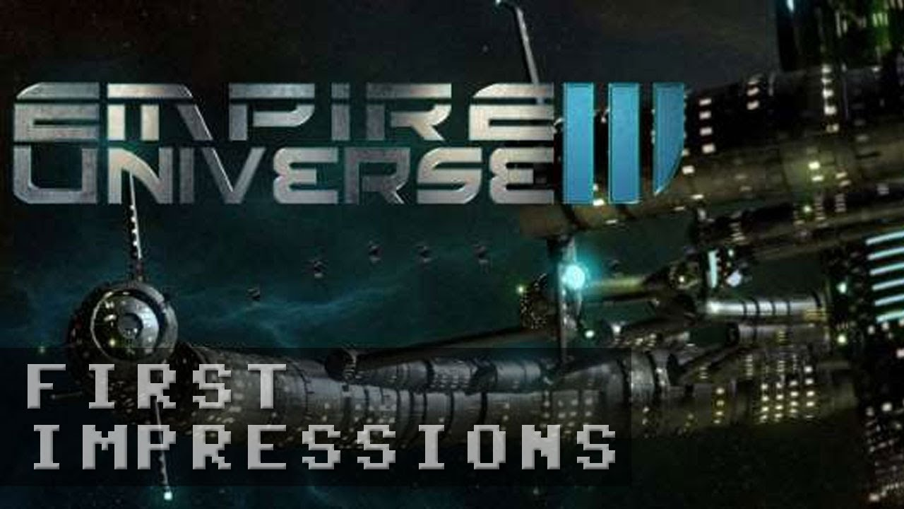 Empire Universe 3 Gameplay | First Impressions HD