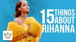 Video 15 Things You Didn't Know About Rihanna MP3, 3GP, MP4, WEBM, AVI, FLV Agustus 2019