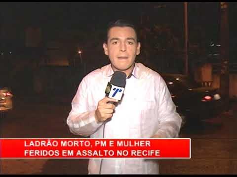 [RONDA GERAL] Ladrão morto, PM e mulher feridos em assalto no Recife
