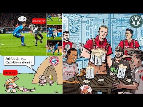 Chế bóng đá hài hước Liverpool đánh bại Bayern Munich tiến vào vòng tứ kết C1 @ vcloz.com