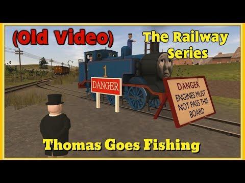 The railway series thomas goes fishing watch the video for Thomas goes fishing