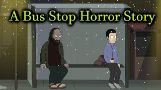Video A Bus Stop Horror Story Animated MP3, 3GP, MP4, WEBM, AVI, FLV Desember 2018