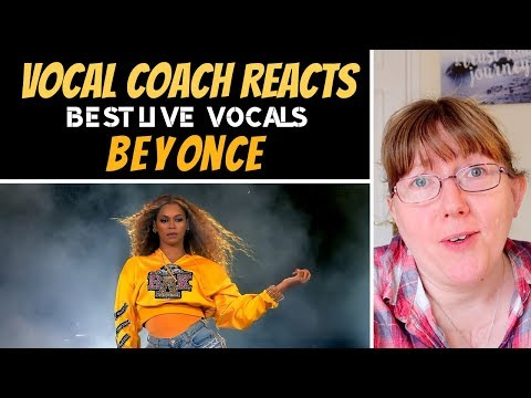 Vocal Coach Reacts to Beyonce Best LIVE Vocals