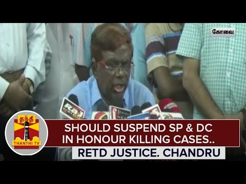 Should-Suspend-District-Collector-SP-in-case-of-Honour-Killing--Retd-Justice-Chandru
