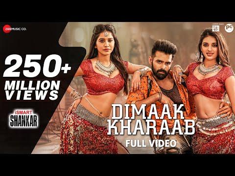 Dimaak Kharaab - Full Video Song | iSmart Shankar | Ram Pothineni, Nidhhi Agerwal & Nabha Natesh