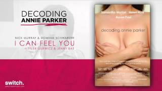 Nonton I Can Feel You (Decoding Annie Parker Trailer Music) Film Subtitle Indonesia Streaming Movie Download