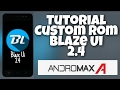 Download Lagu Tutorial Custom Rom Andromax A Batre Paling Irit Blaze Ui 2.4 Mp3 Free