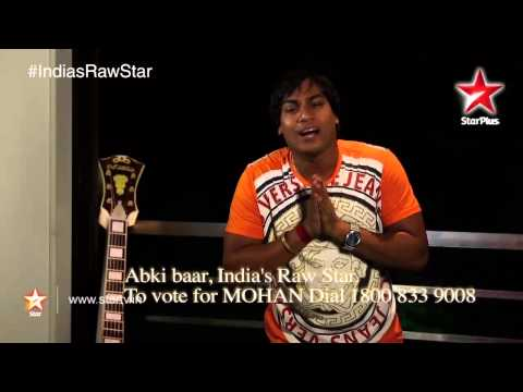 India's Raw Star: Vote for Raw Star Mohan Rathore! 17 September 2014 01 PM