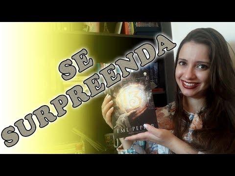 13 - TREZE (FML Pepper) | Sonho Lindo de um Leitor #93